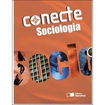 Livro Conecte Sociologia Ensino Médio Nelson Dacio Tomazi