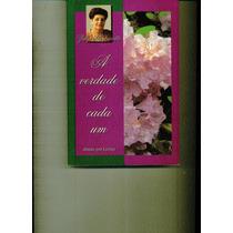 Livro A Verdade De Cada Um - Zibia Gasparetto - 388 Paginas