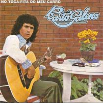 Cd - Bartô Galeno - No Toca-fita Do Meu Carro