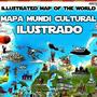 Mapa Mundi Ilustrado Cultural Educativo Países Rios Cidades