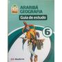 Araribá Geografia 6, Guia De Estudo -projeto Araribá