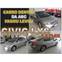 Civic Lxs 1.8 Flex Manual Ano 2008 Financio Sem Burocracia