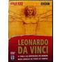 Dvd Leonardo Da Vinci - Bbc - Raro Novo Ed. Nacional