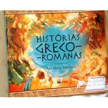 Histórias Greco Romanas Ana Maria Machado