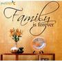 Adesivo Family Is Forever - Frete Grátis