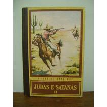 Livro Judas E Satanás Il - Karl May - Ed. Globo - 1968