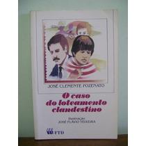 Livro O Caso Do Loteamento Clandestino - Jose C Pozenato