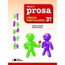 Livro Projeto Prosa - Português 3 º Ano