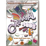 Dvd Duplo Carnaval 2008 - Direção Geral Aloysio Legey - Novo