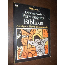 Dicionário De Personagens Bíblicos Schiavo