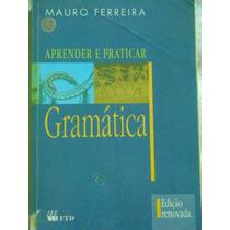 Aprender E Praticar Gramática Mauro Ferreira Viv
