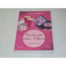 Fazendo Meu Filme 1 - A Estreia De Fani / Paula Pimenta