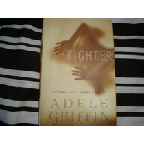 Livro Tighter Adele Griffin Terror Fantasma