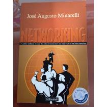 Networking: José Augusto Minarelli