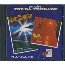 Playback Voz Da Verdade - Vem Buscar / Facho De Luz