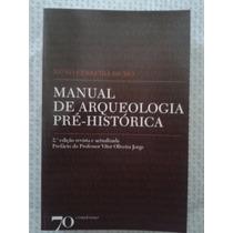 Manual De Arqueologia Pré-histórica - Nuno Ferreira Bicho