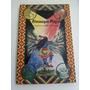 Almanaque Mágico, Um Guia De Ensinamentos Práticos