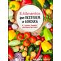 5 Alimentos Para Queimar A Gordura - Livro Digital