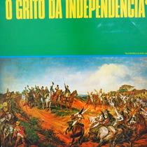 Lp O Grito Da Independencia - Homenagem Aos 150 Vinil Raro
