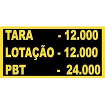 Placa Tara, Lotação E Peso Bruto Total P/ Caminhão