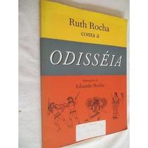 * Livro - Ruthe Rocha - 0disséia - Infanto-juvenil