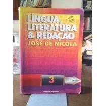 Língua, Literatura E Redação Vol.3 José De Nicola