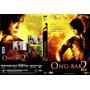 Filme Ong - Bak 2 Tony Jaa Arte Marcial Dvd Original