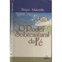 Livro O Poder Sobrenatural Da Fé (usado)