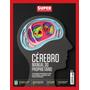 Revista Superinteressante 354 Nov 2015 = O Cerebro Lacrada!