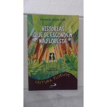 Livro - Histórias Que Se Escondem Na Floresta - F Z Galli
