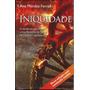 Livro Iniquidade - Ana Mendez Ferrell [batalha Espiritual]