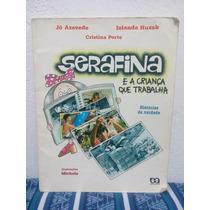 Serafina E A Criança Que Trabalha
