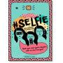 #selfie - Seu Caderno De Perguntas: Tudo Que Você Quer Div
