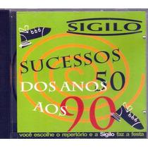 Cd Músicas Sucessos Dos Anos 50 Até Os 90 Banda Sigilo Novo.