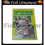 Guia Prático Aquarista Junior 19 Tartarugas Fish Ornament