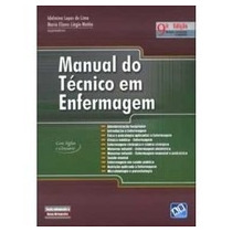 Manual Do Técnico Em Enfermagem - 9ª Ed. 2010