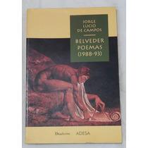 Livro - Belveder Poemas 1988-93 - Jorge Lucio De Campos