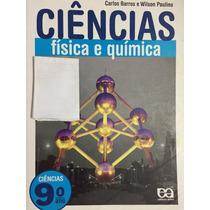 Ciências 9ºano, Física E Química -carlos Barros E Wilson Pau