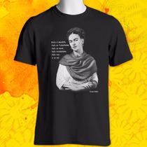 Camiseta Unissex Da Frida Kahlo: Nada É Absoluto