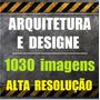 1030 Imagens Alta Resolução - Arquitetura E Designe - Downlo