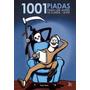 Livro 1001 Piadas Para Ler Antes De Morrer... De Rir - Novo
