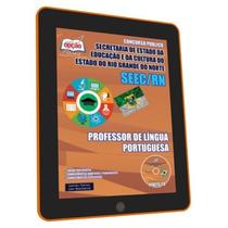 Apostila Seec Rn - Professor De Língua Portuguesa - Digital