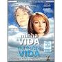 Dvd - Minha Vida Na Outra Vida - Original Lacrado