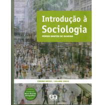 Livro Introdução A Sociolgia - Persio Santos De Oliveira