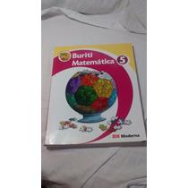 Livro De Matemática, Buriti 5° Ano, Editora Moderna