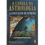 Livro A Cabala Da Astrologia A Linguagem Do Número
