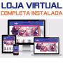 Loja Virtual + Tema, Correios, Pagamento, Instalação Grátis