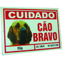 Placa De Advertência Fila - Cuidado Cão Bravo