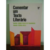Livro Comentar Um Texto Literário Maria Jorge De Figueiredo