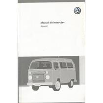 Manual Proprietário Kombi 2010 Original Complet Frete Grátis